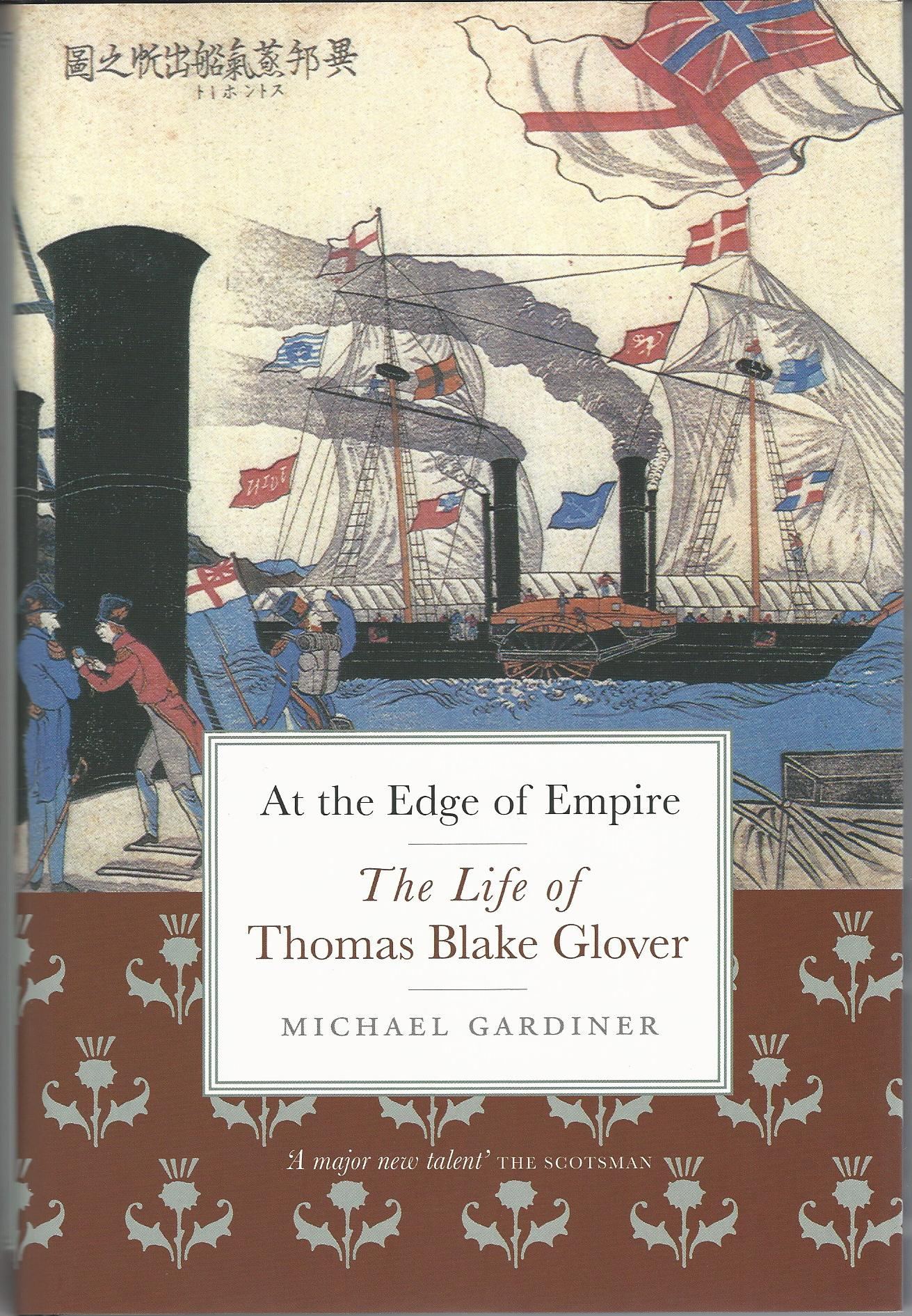 Image for At the Edge of Empire: The Life of Thomas Blake Glover.