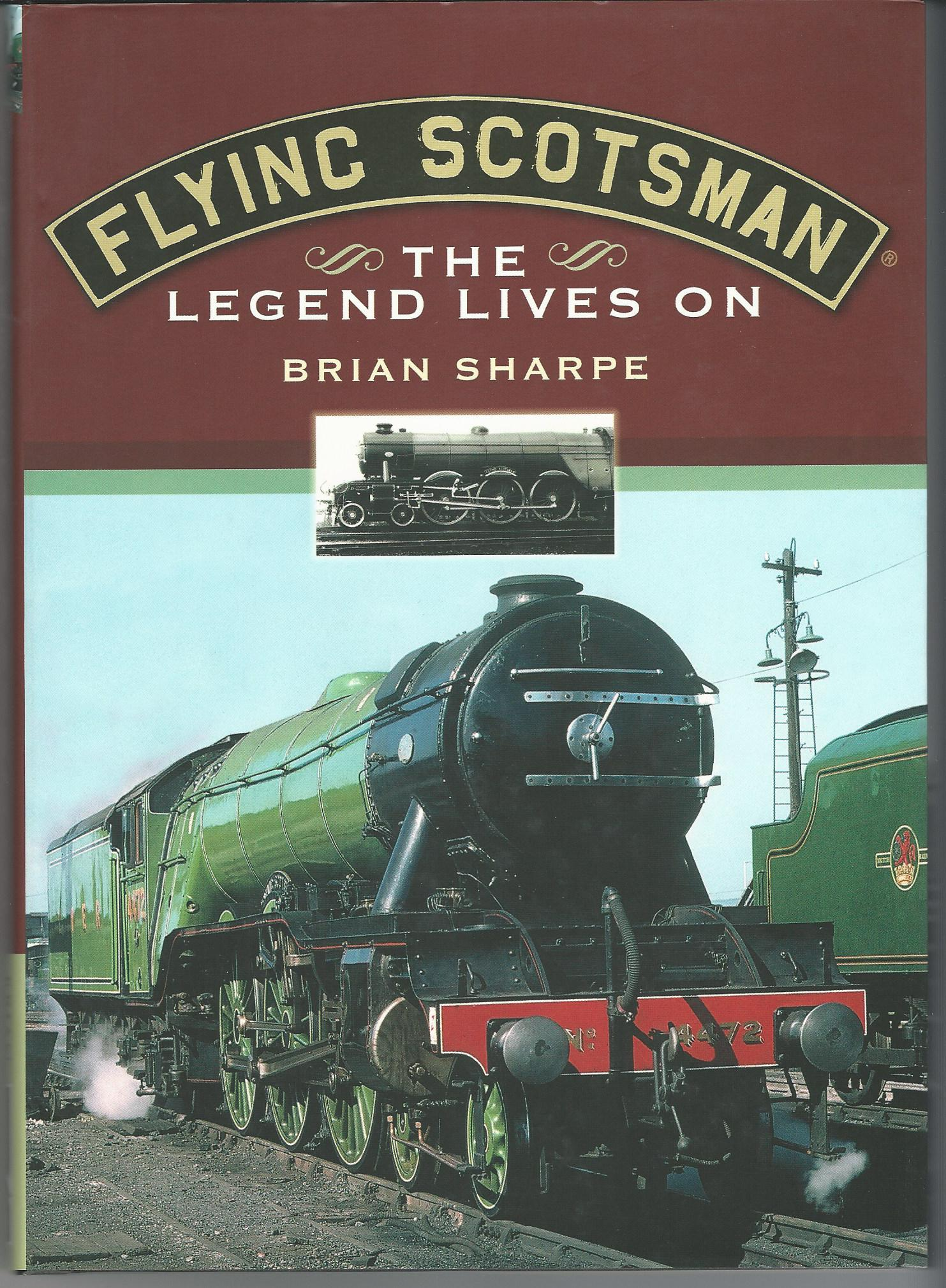Image for Flying Scotsman: The Legend Lives On.