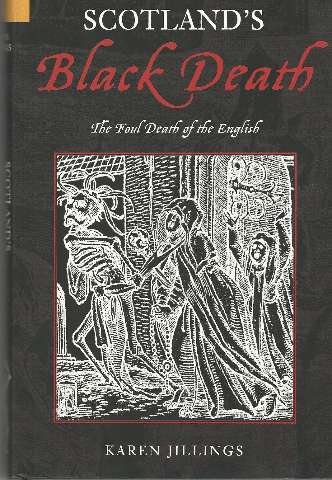 Image for Scotland's Black Death: The Foul Death of the English.