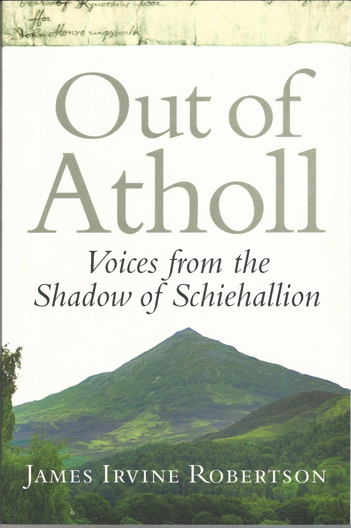 Image for Out of Atholl: Voices from the Shadow of Schiehallion.