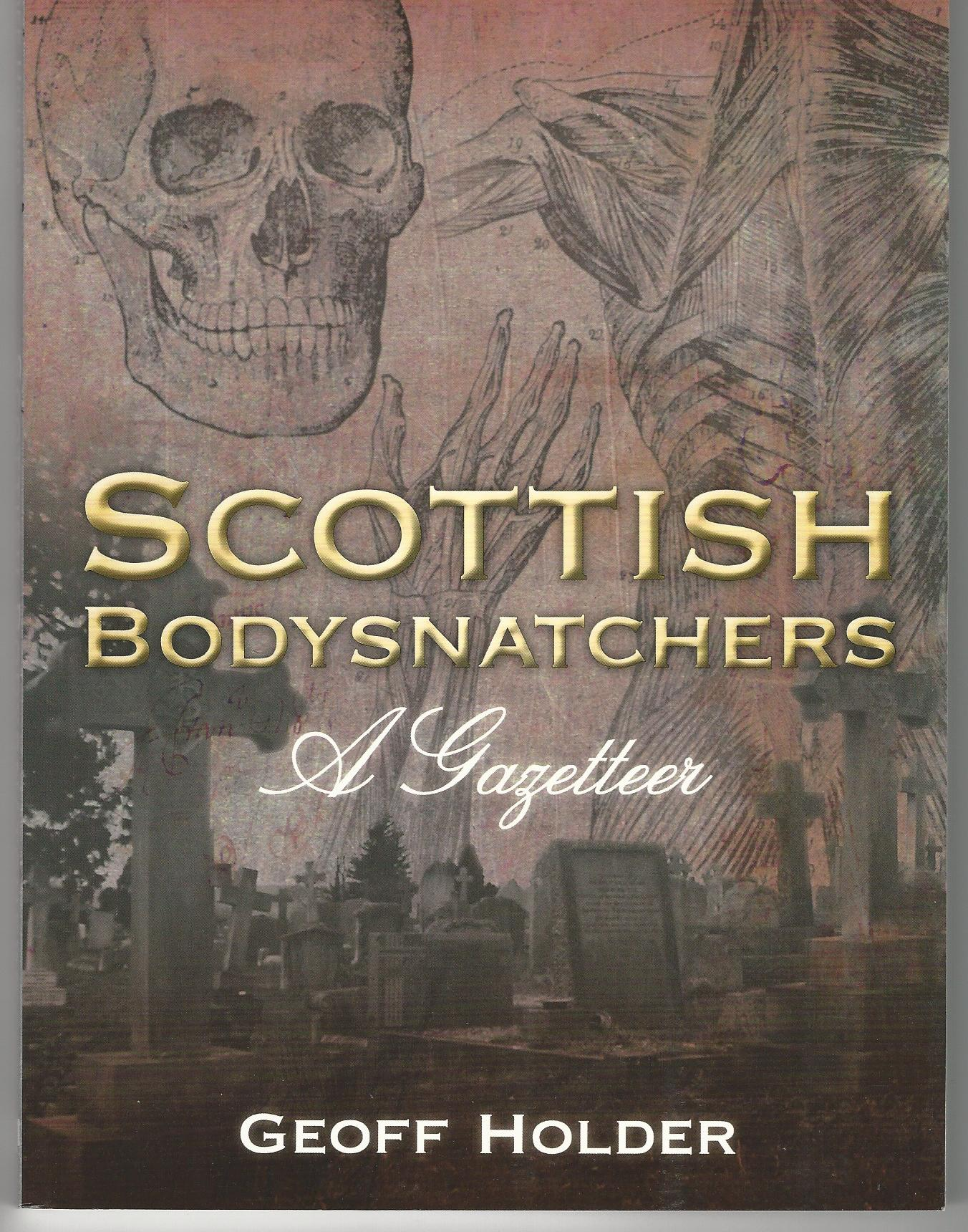 Image for Scottish Bodysnatchers: A Gazetteer.