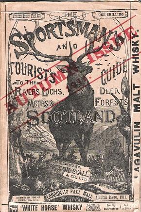 Image for The Sportsman's and Tourist's Guide to the Rivers, Lochs, Moors & Deer Forests of Scotland Summer Issue 1911.