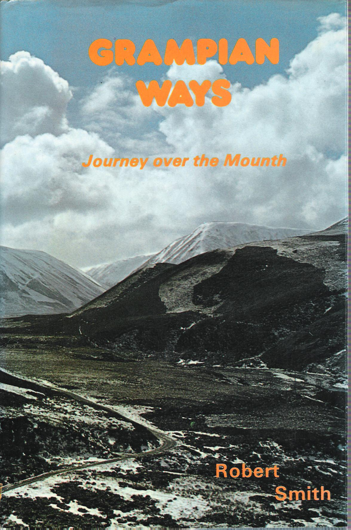 Image for Grampian Ways: Journey over the Mounth.
