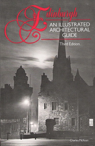 Image for Edinburgh:  An Illustrated Architectural Guide.
