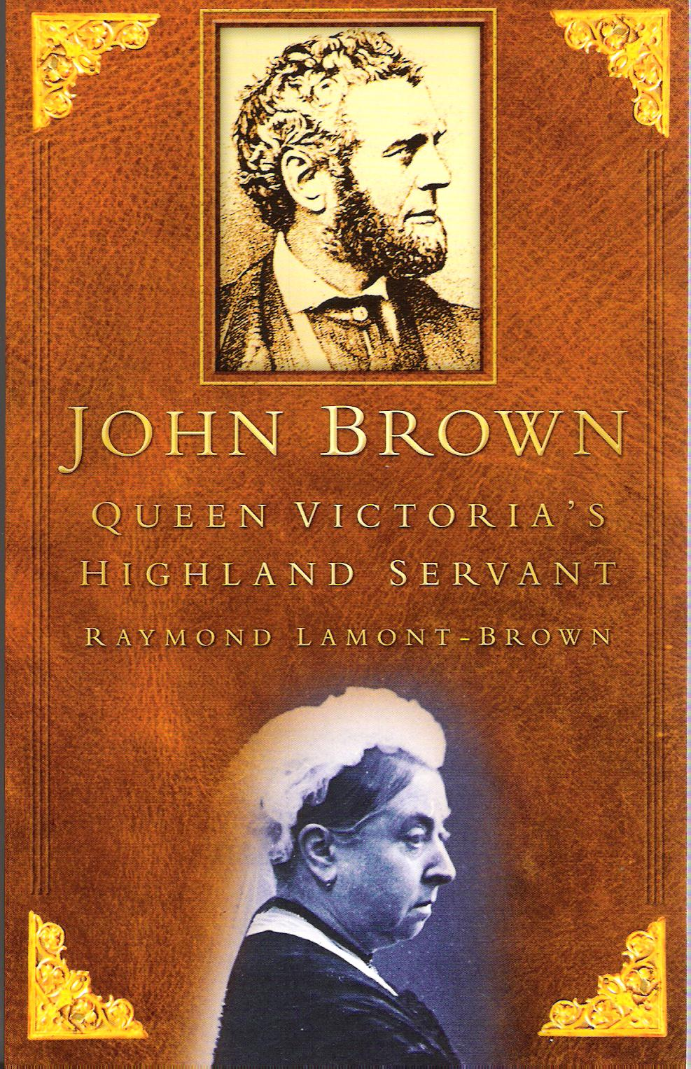 Image for John Brown, Queen Victoria's Highland Servant.