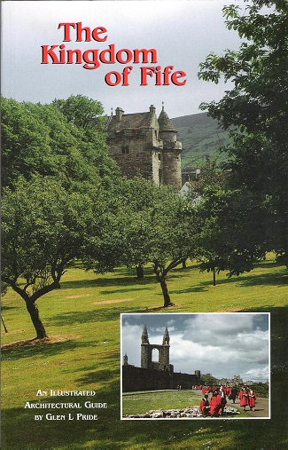Image for The Kingdom of Fife:  An Illustrated Architectural Guide.