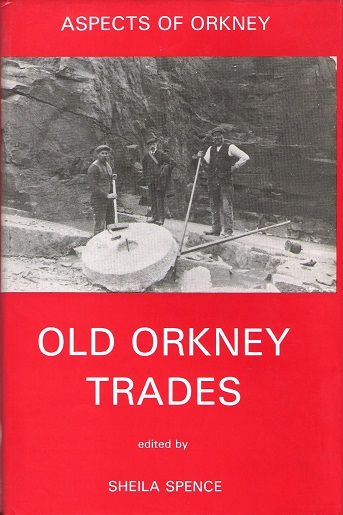 Image for Aspects of Orkney: Old Orkney Trades.
