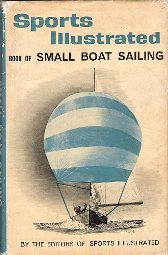 Image for Sports Illustrated Book of Small Boat Sailing.