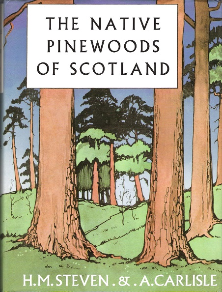 Image for The Native Pinewoods of Scotland.
