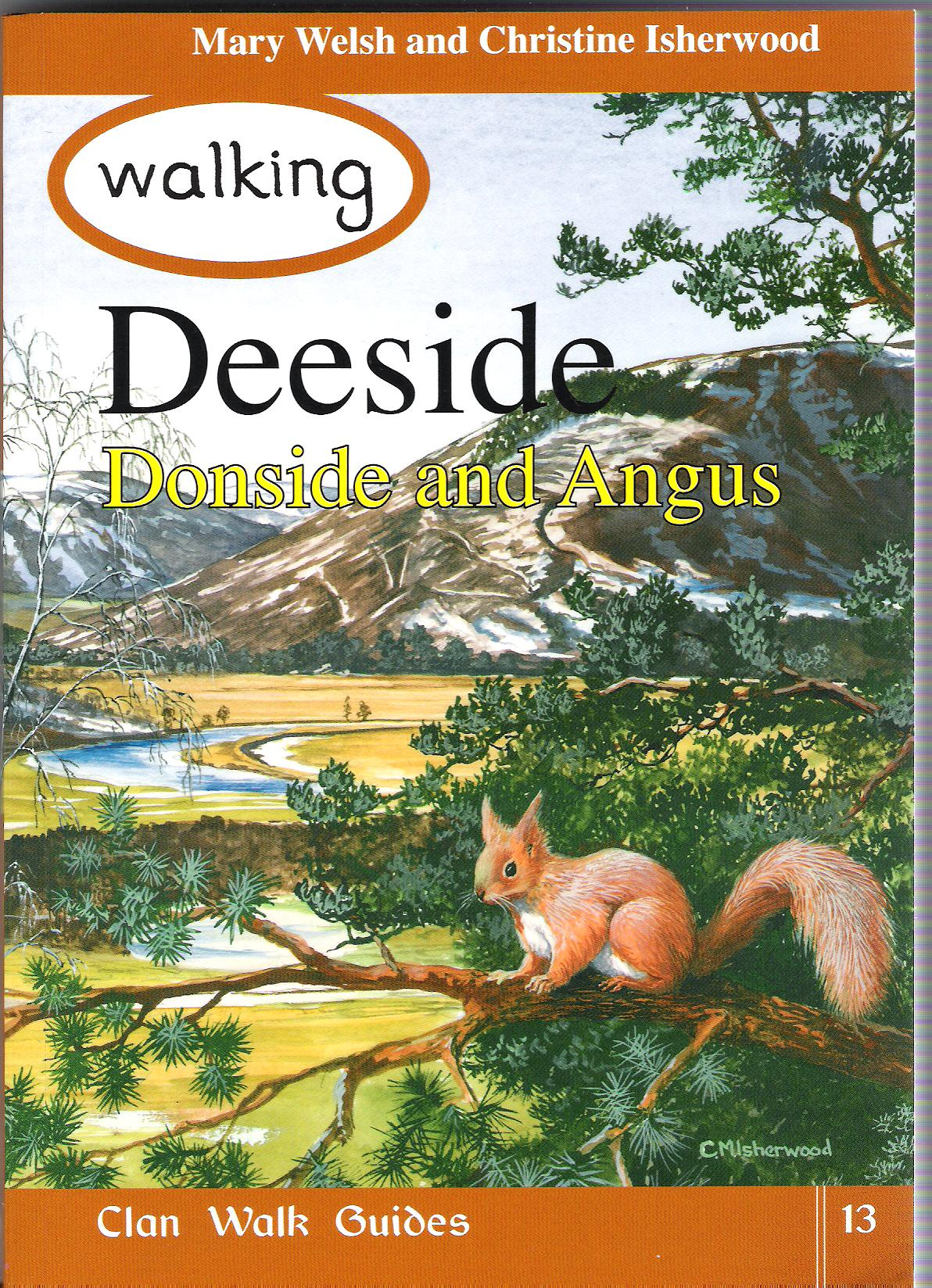 Image for Walking Deeside, Donside and Angus.