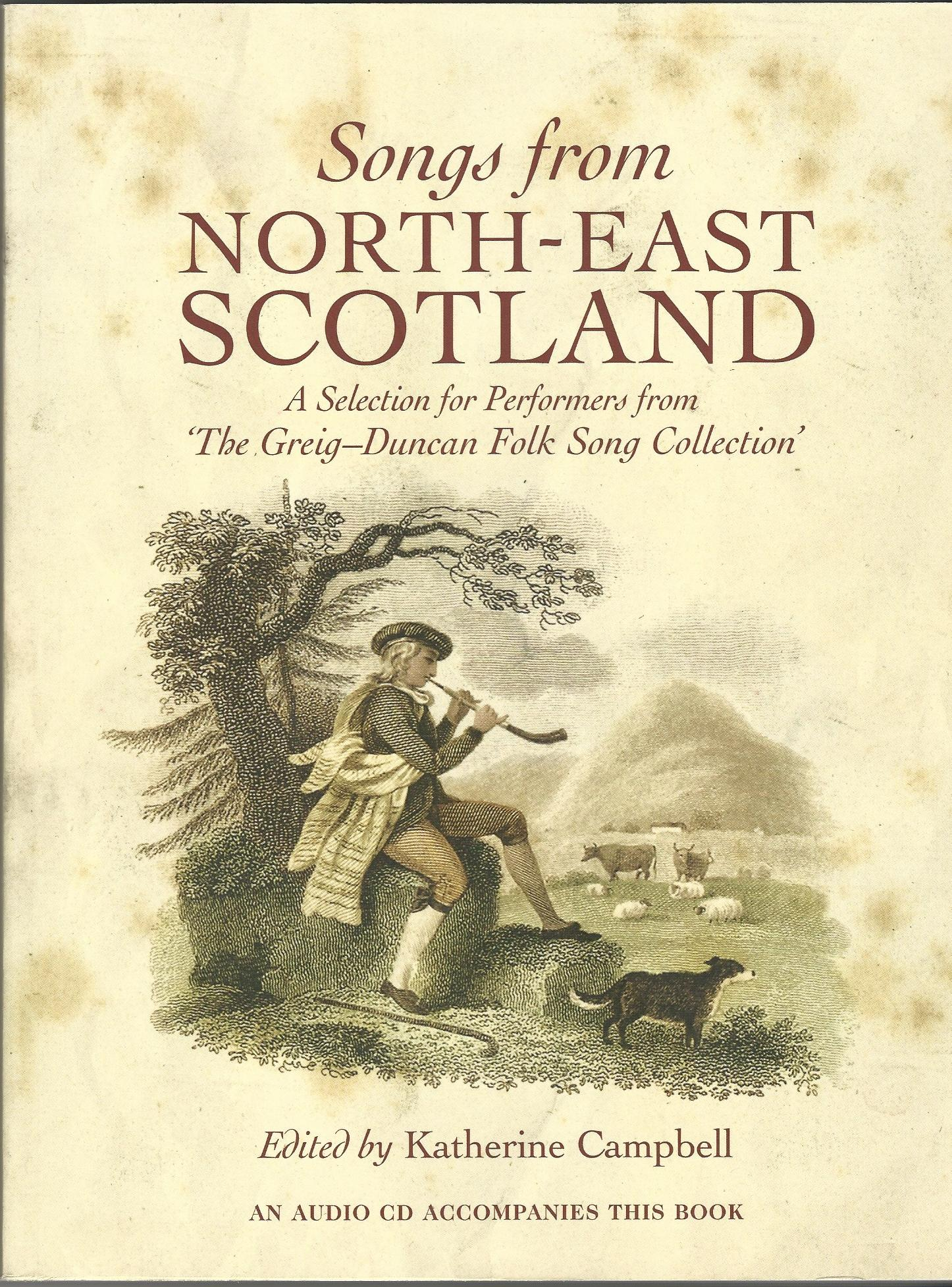 Image for Songs from North East Scotland: A Selection for Performers from the Greig-Duncan Folk Song Collection.