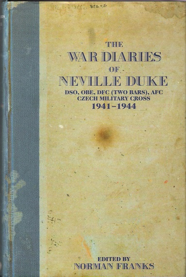 Image for The War Diaries of Neville Duke, 1941-1944.
