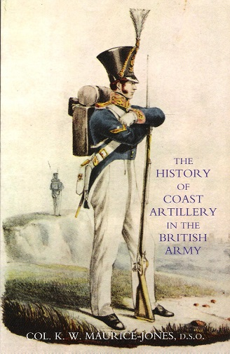 Image for The History of Coast Artillery in the British Army.